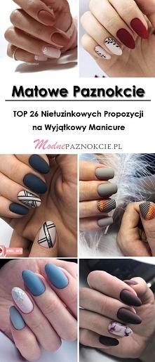 Matowe Paznokcie: TOP 26 Nietuzinkowych Propozycji na Wyjątkowy Manicure