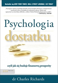 """Książka """"Psychologia dostatku, czyli jak się buduje finansową prosperity..."""