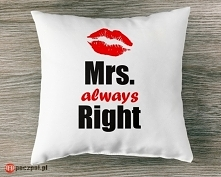 MRS ALWAYS RIGHT - poduszka