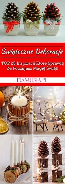 TOP 25 Propozycji na Świąteczne Dekoracje Które Sprawią Ze Poczujesz Magię Św...