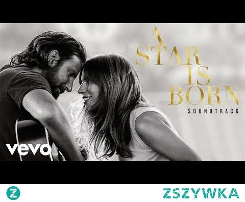 Lady Gaga - Never Love Again (A Star Is Born)