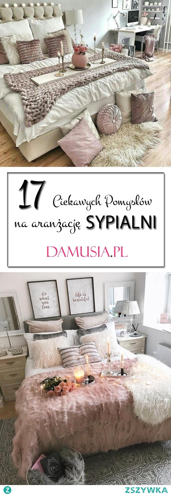 Przytulna Sypialnia: TOP 17 Ciekawych Inspiracji na Aranżację Sypialni