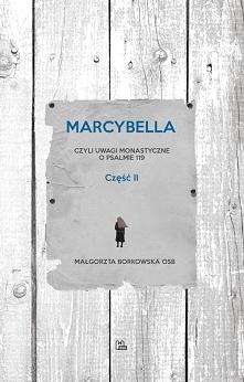 """""""Marcybella"""" jest naprawdę ..."""