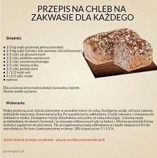 Przepis na pyszny chleb na zakwasie, Na dzisiaj przygotowaliśmy coś specjalne...