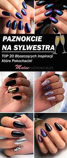 Sylwestrowe Paznokcie – TOP...