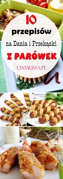 Dania i Przekąski z Parówek...