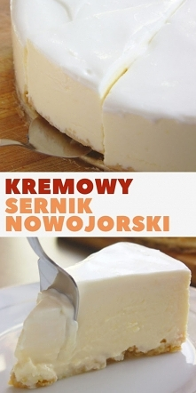 Kremowy, cytrynowy po prostu najlepszy Sernik Nowojorski
