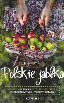 """Książka """"Polskie Jabłka. Kr..."""