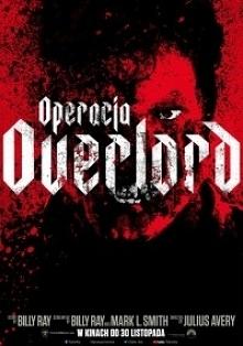 Operacja Overlord (2018) - ...