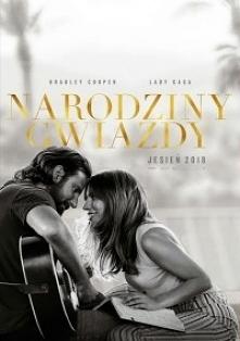 Narodziny Gwiazdy (2018) - ...