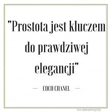 """Lekcje madame Coco Chanel. """"Prostota jest kluczem do prawdziwej elegancji"""" - Jest to moje życiowe motto, którego staram się trzymać. Stąd też pojawił się pomysł na blo..."""