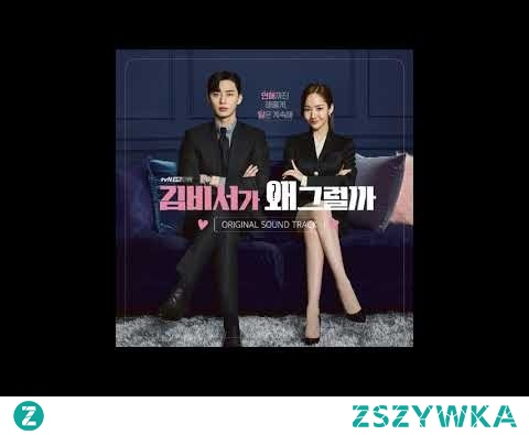 13. Lonely Boss - What's Wrong With Secretary Kim OST