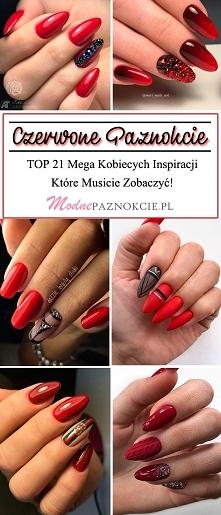 Czerwone Paznokcie – TOP 21 Mega Kobiecych Inspiracji