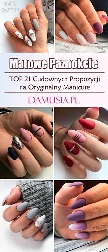 Matowe Paznokcie – TOP 21 Cudownych Propozycji na Oryginalny Manicure