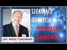 SZOKUJĄCE ODKRYCIA POLSKIEGO NAUKOWCA - prof. Andrzej Frydrychowski © VTV