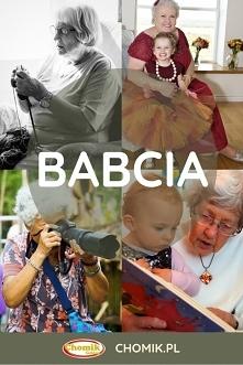 Jaka jest Wasza babcia? Daj...