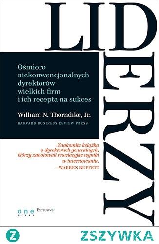 """siążka """"Liderzy. Ośmioro niekonwencjonalnych dyrektorów wielkich firm i ich recepta na sukces"""" - William N. Thorndike, Jr.  Jakie cechy dyrektora generalnego są najważniejsze? Znakomita komunikacja, umiejętność perspektywicznego myślenia, znajomość świata finansów? A może skuteczne trzymanie w ryzach całego zespołu? Na pewno takie umiejętności są niezbędne w zarządzaniu przedsiębiorstwem. Jednak kluczem do sukcesu jest coś innego. Błyskotliwość w działaniu. I odwaga, by zmienić utarte schematy i znaleźć własną drogę do celu. Innowatorzy, wizjonerzy, autorzy spektakularnych sukcesów działają na przekór trendom i pociągają za sobą swoich podwładnych. A ich entuzjazm może zdziałać cuda."""