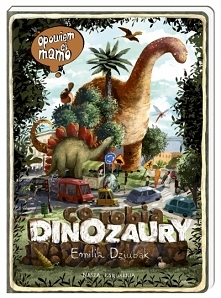 opowiem ci mamo co robia dinozaury