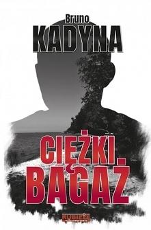Trzecia powieść Bruno Kadyn...