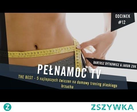 5 NAJLEPSZYCH ćwiczeń na domowy trening płaskiego brzucha | ćwiczenia na płaski brzuch - PełnaMocTV
