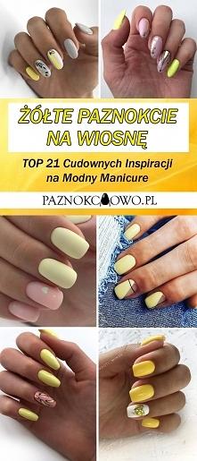 Żółte Paznokcie na Wiosnę – TOP 21 Cudownych Inspiracji na Modny Manicure