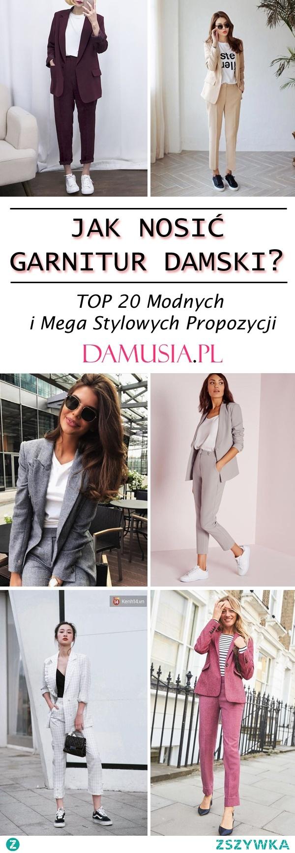 Jak Nosić Garnitur Damski – TOP 20 Modnych i Mega Stylowych Propozycji