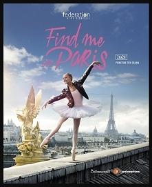 Find Me in Paris. Młoda baletnica z 1905 roku przenosi się w czasie  do XXI w...