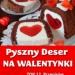 Romantyczny Deser na Walent...