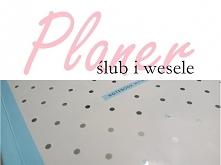 mój ślubny planer - co zawiera, pomysły itp (klik)
