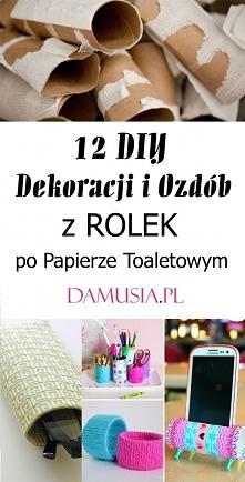 12 DIY Dekoracji i Ozdób z Rolek po Papierze Toaletowym
