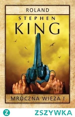 5. 'Mroczna wieża: Roland' Stephen King (1982)