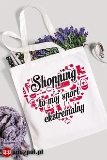 Shopping to mój sport ekstremalny