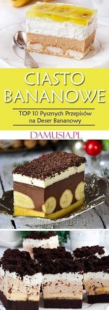 Ciasto Bananowe – TOP 10 Pysznych Przepisów na Ciasto z Bananami