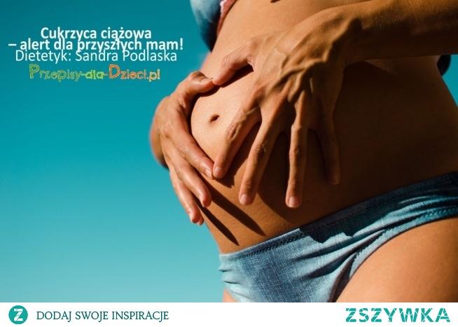 Cukrzyca ciążowa - jak powinna wyglądać dieta. Link do artykułu poniżej.
