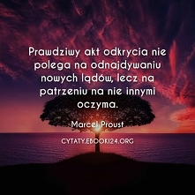 Marcel Proust cytat o odkry...