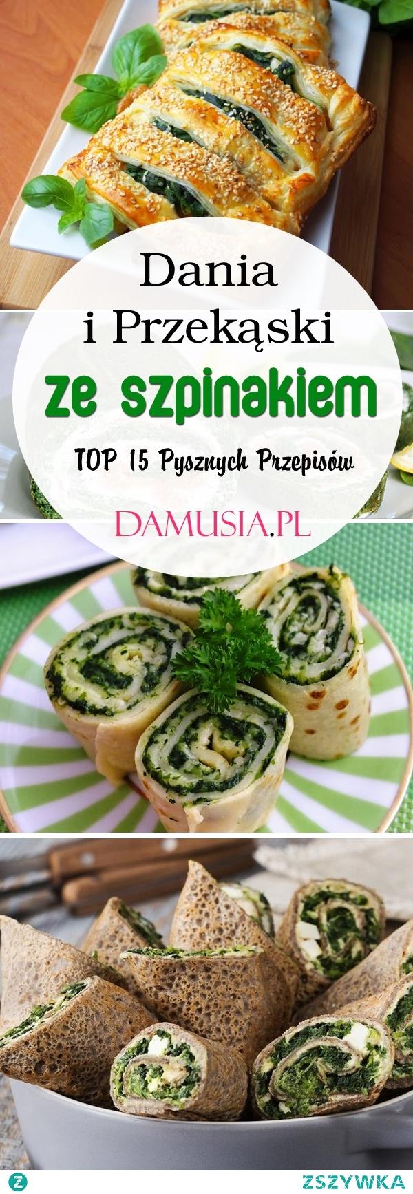 Dania i Przekąski ze Szpinakiem: TOP 15 Pysznych Przepisów