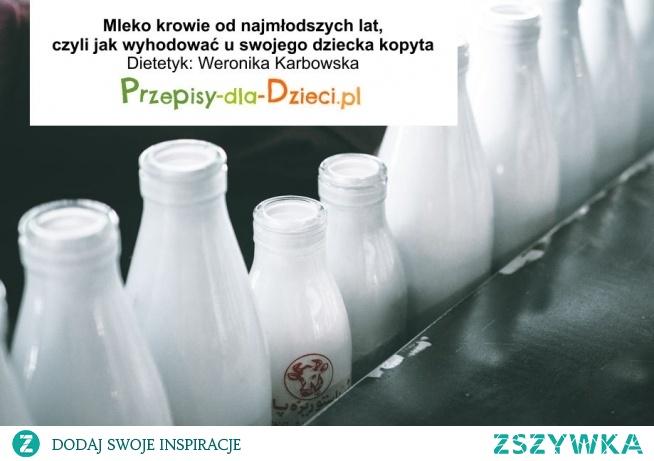 Dlaczego wprowadzanie bądź nadmierne stosowanie mleka w diecie dziecka jest złe? Odpowiedź w linku poniżej.