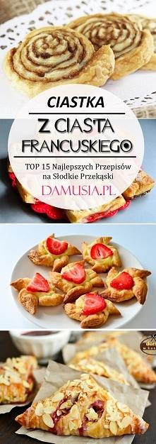 Pyszne Ciastka z Ciasta Francuskiego: TOP 15 Najlepszych Przepisów na Słodkie...