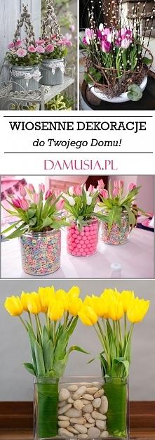 Piękne Dekoracje na Wiosnę do Twojego Domu – TOP 21 Świetnych Inspiracji na W...