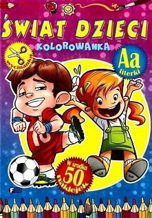 Świat dzieci. Kolorowanka FENIX - 169840