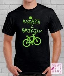 """Koszulka """"Książę z BAJ..."""