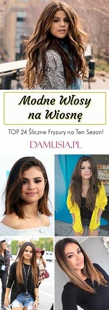 Modne Włosy na Wiosnę – TOP...