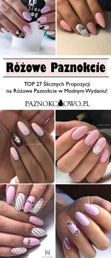 Różowy Manicure – TOP 27 Ślicznych Propozycji na Różowe Paznokcie w Modnym Wy...