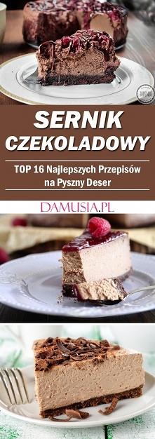 Sernik Czekoladowy – TOP 16...