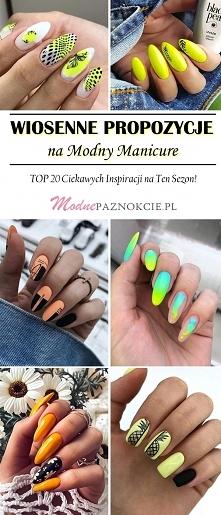Wiosenne Propozycje na Modny Manicure – TOP 20 Ciekawych Inspiracji na Ten Sezon!