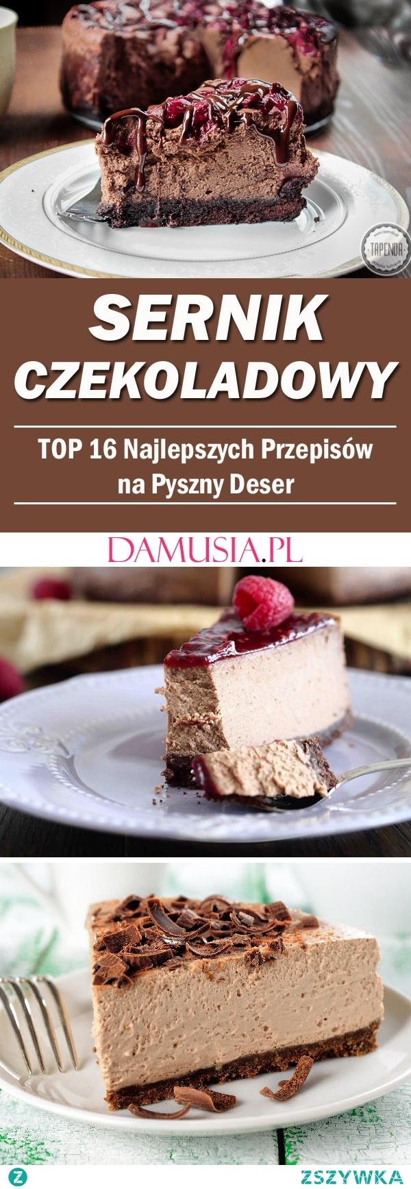 Sernik Czekoladowy – TOP 16 Najlepszych Przepisów na Pyszny Deser