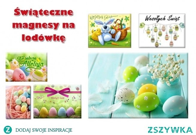 Święta Wielkanocne coraz bliżej. Zobaczcie jakie życzenia świąteczne dla najbliższych możecie wydrukować na magnesach.