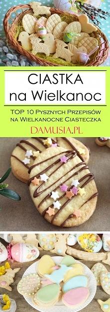 Ciastka na Wielkanoc – TOP ...