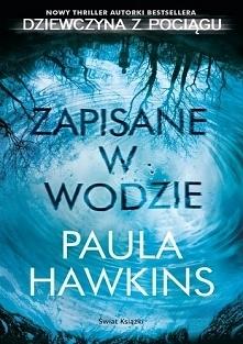 9. Paula Hawkins - Zapisane...
