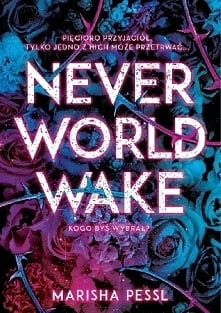 8. 'Neverworld wake...